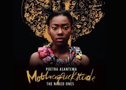 Poetra Asantewa Releases Motherfuckitude: The Naked Ones